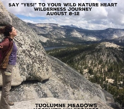 Say Yes to Your Wild Nature Heart – August Wilderness Journey